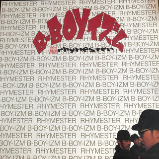 Rhymester / B-Boyイズム LP レコード(ターンテーブル)