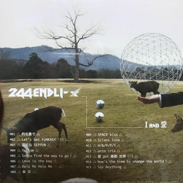 244ENDLI-X/I AND 愛/Kurikaesu ...