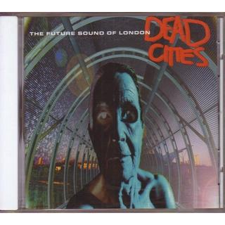Future Sound Of London Dead Cities(クラブ/ダンス)