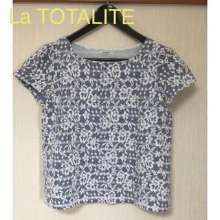 ラトータリテ(La TOTALITE)のLa TOTALITE*レースカットソー(カットソー(半袖/袖なし))
