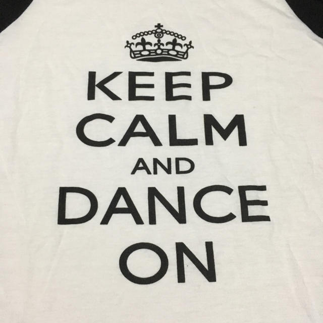 keep calm and dance on tシャツ 七分袖 新品 の通販 by platypus perry
