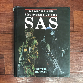 Weapons and equipment of the SAS CRW CT本(洋書)