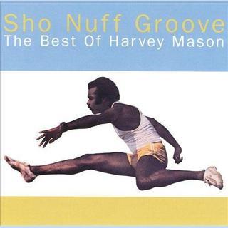 Sho Nuff Groove: Best of Harvey Mason(R&B/ソウル)