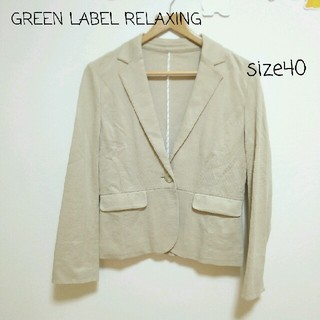 グリーンレーベルリラクシング(green label relaxing)のsize40【GREENLABEL RELAXING】(テーラードジャケット)