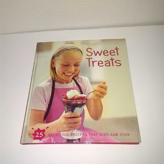 ウィリアムズソノマ(Williams-Sonoma)の洋書 Kids in the Kitchen: Sweet Treats 絶版(洋書)
