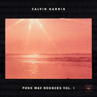 Funk Wav Bounces Vol. 1 / Calvin Harris (クラブ/ダンス)