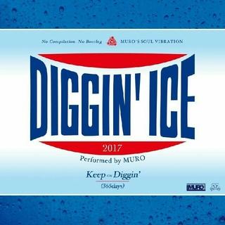 Diggin Ice 2017 / Muro(R&B/ソウル)