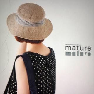 ネストローブ(nest Robe)のマチュアーハ  mature ha(ハット)