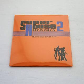 Muro / SUPER HOUSE BREAKS 2 MixCD(クラブ/ダンス)