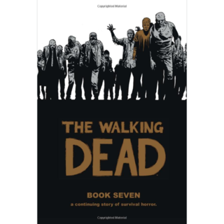 The Walking Dead 7 (英語) ハードカバー(アメコミ/海外作品)