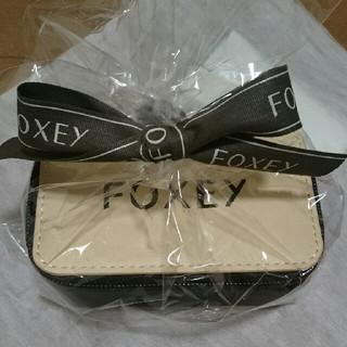 FOXEY - フォクシー オリジナルジュエリーボックス 未開封