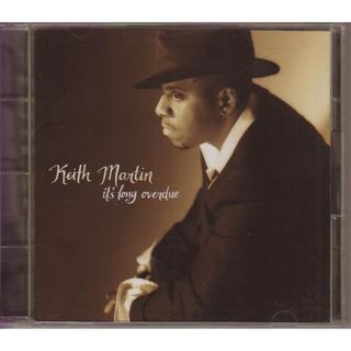 Keith Martin It's Long Overdue(R&B/ソウル)