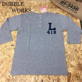 ダブルワークス(DUBBLE WORKS)の新品 ダブルワークス ヘンリーネック 七分袖Tシャツ(Tシャツ/カットソー(七分/長袖))