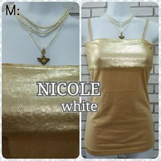 ニコル(NICOLE)のM: 新品 キャミソール/ニコル★新品タグ付き★ゴールド(キャミソール)