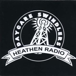 送料無料☺DAYCARE SWINDLERS - Heathen Radio(ポップス/ロック(洋楽))