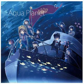 Aqua  Planet 歌い手 CD(ボーカロイド)