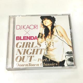 DJ KAORI×BLENDA / GIRLS NIGHT OUT part.1(クラブ/ダンス)