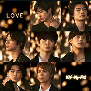 キスマイフットツー(Kis-My-Ft2)のKis-My-Ft2 CD LOVE 初回生産限定盤B(アイドルグッズ)