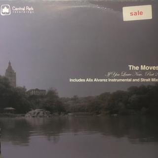 The Moves – If You Leave Now Part 2(その他)