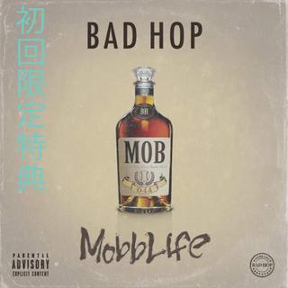 BAD HOP Mobb Life 初回特典音源