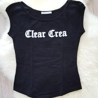 クリアクレア(clear crea)のClear crea☆Tシャツ(Tシャツ(半袖/袖なし))