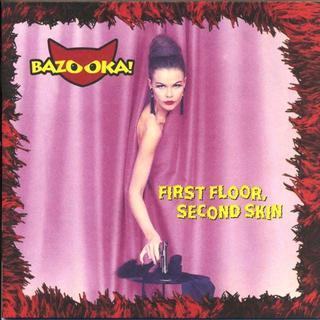 送料無料☺BAZOOKA! - First Floor, Second Skin(ポップス/ロック(洋楽))