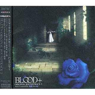 セール ORIGINAL BLOOD+K-1O SOUNDTRACK2(クラシック)