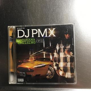 DJ PMX LocoHAMA CRUISING 002(ヒップホップ/ラップ)