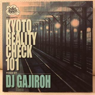 """[CD]""""KYOTO REALITY CHECK 101""""DJ GAJIROH(ヒップホップ/ラップ)"""