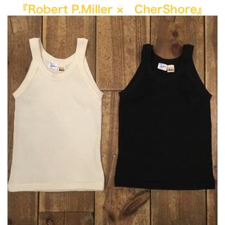 シェル(Cher)の2色Set☆未使用CherShore×RobertP.millerタンクトップ(タンクトップ)