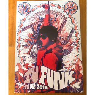 キンキキッズ(KinKi Kids)のTU FUNK TUOR 2015 TSUYOSHI DOMOTO 初回(ミュージック)