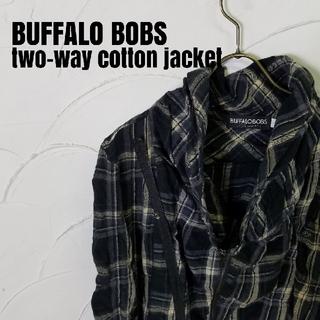 バッファローボブス(BUFFALO BOBS)のBUFFALO BOBS/バッファローボブス 2way コットン ジャケット(その他)