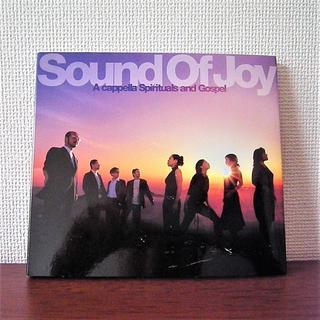 ア・カペラ スピリチュアルズ アンド ゴスペル Sound Of Joy