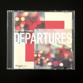 Francfranc - 「Francfranc Presents DEPARTURES」フランフランCD