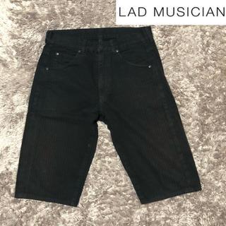 ラッドミュージシャン(LAD MUSICIAN)の【LAD MUSICIAN】ラッド ミュージャシャン パンツ ズボン シンプル(ショートパンツ)
