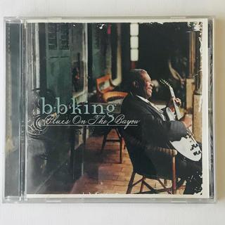 B.B.キング ブルース・オン・ザ・バイユー CD(ブルース)