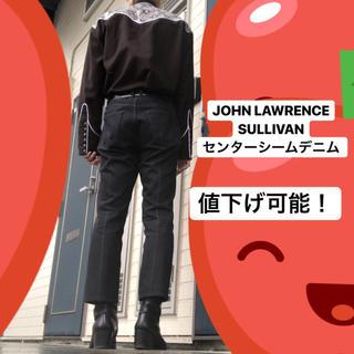 ジョンローレンスサリバン(JOHN LAWRENCE SULLIVAN)のJOHN LAWRENCE SULLIVAN センターシームデニム(デニム/ジーンズ)