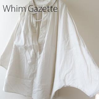 Whim Gazette ウィムガゼット ドルマン ガーゼシャツ