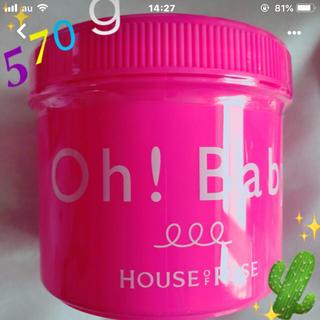 HOUSE OF ROSE - ハウスオブローゼ☆Oh!Baby☆570g