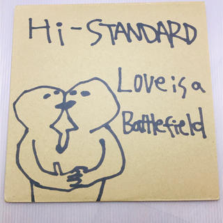 HIGH!STANDARD - Hi-STANDARD Love Is A Battlefield レコード