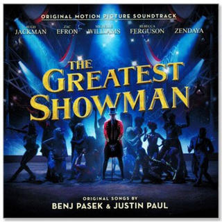 「グレイテスト・ショーマン」オリジナル・サウンドトラック/ジャスティン・ポール…(映画音楽)