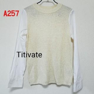 ティティベイト(titivate)のA257♡Titivate(カットソー(長袖/七分))