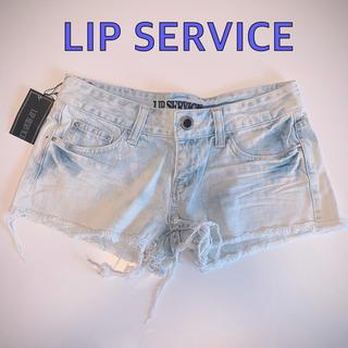 リップサービス(LIP SERVICE)の新品タグ付き!リップサービス ダメージ加工のデニムショートパンツ(デニム/ジーンズ)