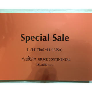 グレースコンチネンタル(GRACE CONTINENTAL)のグレースコンチネルタル セール招待状 11/14〜11/16(ショッピング)