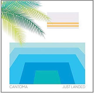 CANTOMA/JUST LANDED(クラブミュージック)