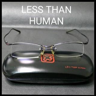 レスザンヒューマン(LESS THAN HUMAN)の【激レア】LESS THAN HUMAN レス・ザン・ヒューマン  初期モデル!(サングラス/メガネ)