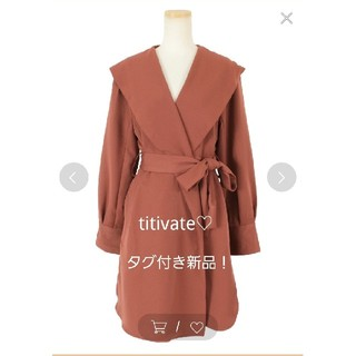titivate - titivate♡タグ付き新品!ダークオレンジ ロングコート