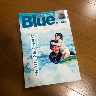 ロンハーマン(Ron Herman)のBlue. (ブルー) 2019年 12月号(趣味/スポーツ)