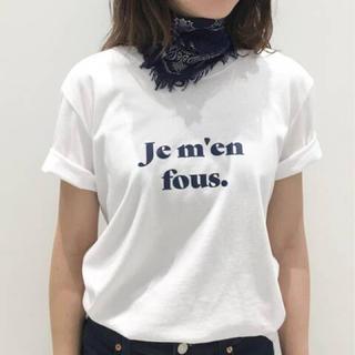 アパルトモンドゥーズィエムクラス(L'Appartement DEUXIEME CLASSE)のL'Appartement ☆Je men fous Tee(Tシャツ(半袖/袖なし))