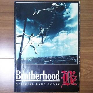 B'z Brotherhood official band score/稲葉松本(ポピュラー)